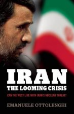 Iran: The Looming Crisis