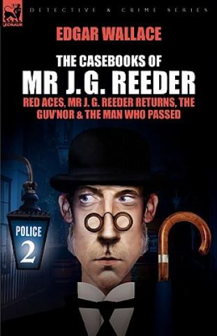 Casebooks of MR J. G. Reeder