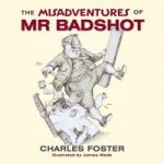 Misadventures of Bad Shot