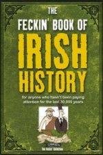 Feckin' Book of Irish History