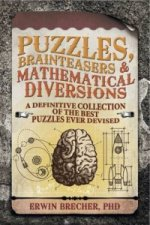 Puzzles, Brainteasers & Mathematical Diversions