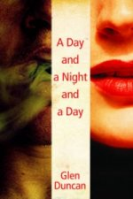 Day and a Night and a Day