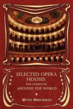 Selected Opera Houses for Everyone Around the World