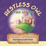 Restless Owl and Other Stories
