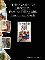 GAME OF DESTINY - Fortune Telling with Lenormand Cards