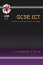 GCSE ICT Complete Revision and Practice