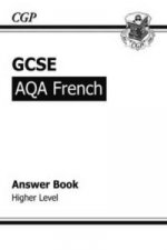GCSE French AQA Answers (for Workbook) - Higher