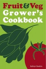 Fruit and Veg Grower's Cookbook