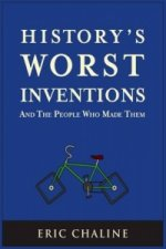 History's Worst Inventions