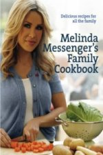 Melinda Messenger's Family Cookbook