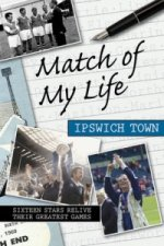 Match of My Life Ipswich Town