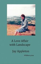 Love Affair with Landscape