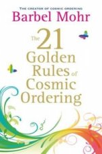 21 Golden Rules for Cosmic Ordering