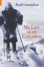 My Life as an Explorer