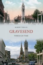 Gravesend Through Time