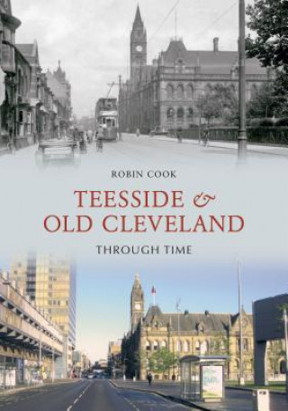 Teesside and Old Cleveland Through Time