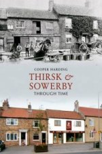 Thirsk & Sowerby Through Time