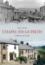 Chapel-en-le-Frith Through Time