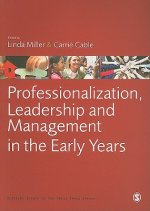 Professionalization, Leadership and Management in the Early