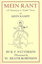 Mein Rant - A Summary in Light Verse of 'Mein Kampf'