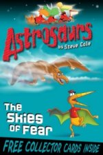 Astrosaurs 5: The Skies of Fear