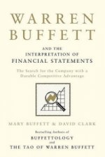 Warren Buffett and the Interpretation of Financial Statement