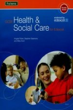 GCSE Health & Social Care: Student Book Edexcel