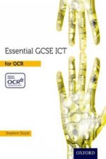 Essential ICT GCSE: Student's Book OCR