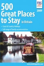 500 Great Places to Stay in Britain 2009