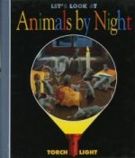 Let's Look at Animals by Night