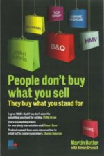 People Don't Buy What You Sell