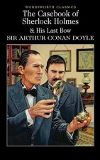 Casebook of Sherlock Holmes & His Last Bow