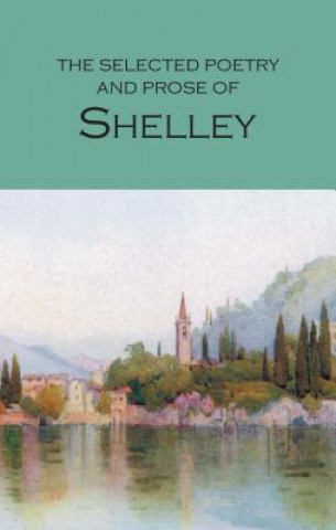 Selected Poetry & Prose of Shelley