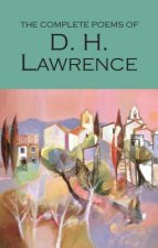Complete Poems of D.H. Lawrence