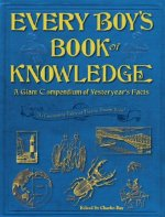 Every Boy's Book of Knowledge