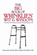 Big Book of Wrinklies' Wit and Wisdom