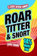Roar, Titter and Snort Joke Book