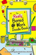 Doodle Book: Really Bored at Work