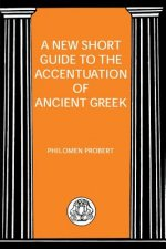 Short Guide to the Accentuation of Ancient Greek