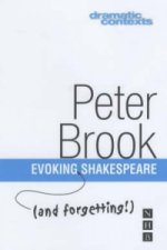 Evoking and Forgetting Shakespeare
