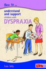 How to Understand and Support Children with Dyspraxia