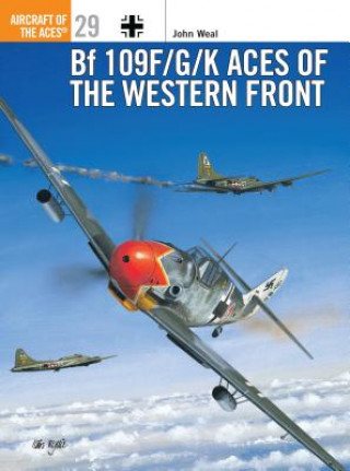 Bf 109F/G/K Aces of the Western Front