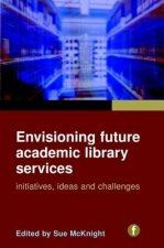 Envisioning Future Academic Library Services