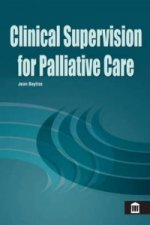 Clinical Supervision for Palliative Care