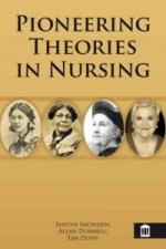 Pioneering Theories in Nursing