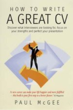 How To Write A Great CV, 2nd Edition