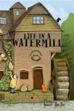 Life in a Watermill