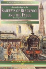Railways of Blackpool and the Fylde