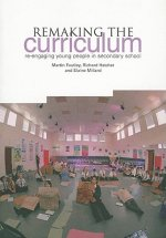 Remaking the Curriculum