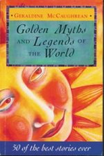 Golden Myths and Legends of the World